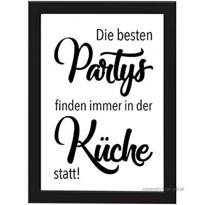 PICSonPAPER Poster DIN A4 Die besten Partys Finden Immer in der Küche statt! gerahmt mit schwarzem Bilderrahmen Poster mit Rahmen Küchenparty